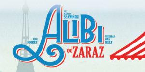 Bilety na spektakl Alibi od zaraz