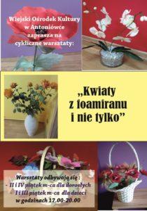"""Cykliczne warsztaty Antoniówka – """"Foamiran i nie tylko"""""""