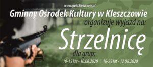 Wyjazd na strzelnicę organizowany przez GOK.