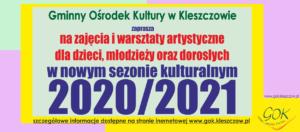 Zajęcia i warsztaty artystyczne w nowym sezonie 2020/2021