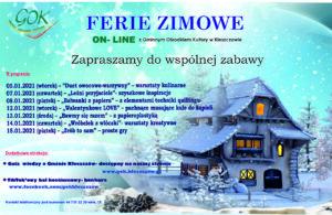 GOK Kleszczów zaprasza      do współnej zabawy w czasie ferii zimowych